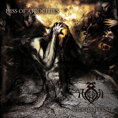 Rituals of the Lost Cover - Hiss of Atrocities