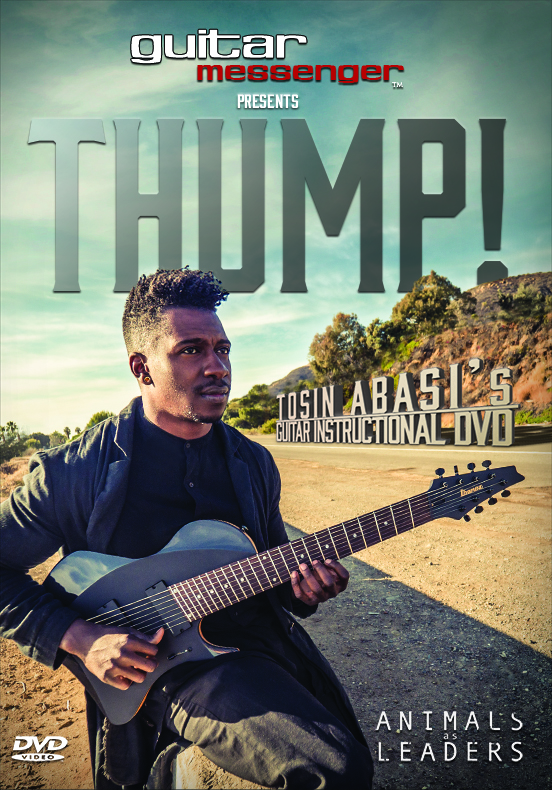 THUMP! Tosin Abasi's Guitar Instructional DVD