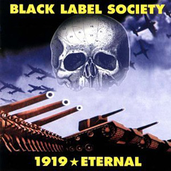 Black Label Society - 1919 Eternal