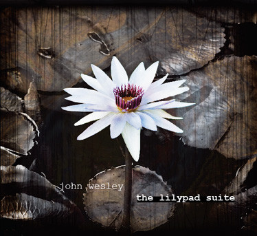John Wesley - the lilypad suite
